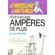 -importados-franca-les-aventures-danselme-lanturflu-pour-quelques-amperes-de-plus