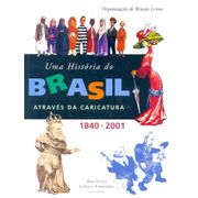 Historia-do-Brasil-Atraves-da-Caricatura---1ª-Edicao