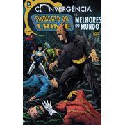 Convergencia---Sindicato-do-Crime-e-os-Melhores-do-Mundo