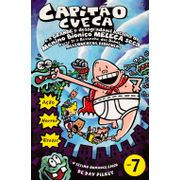 Capitao-Cueca---07---E-a-Grande-e-Desagradavel-Batalha-do-Menino-Bionico-Meleca-Seca---Parte-2---A-Revanche-dos-Robos-Melequentos-Ridiculos