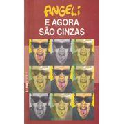 Angeli---E-Agora-sao-Cinzas