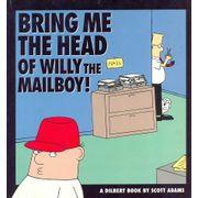 -importados-eua-dilbert-bring-me-the-head-of-wily-the-mailboy