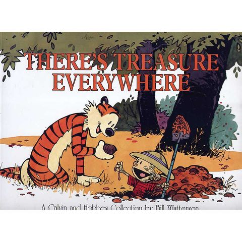 Calvin-and-Hobbes---There•s-Treasure-Everywhere