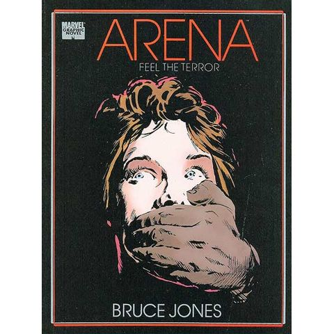 Marvel-Graphic-Novel---Arena---Feel-the-Terror