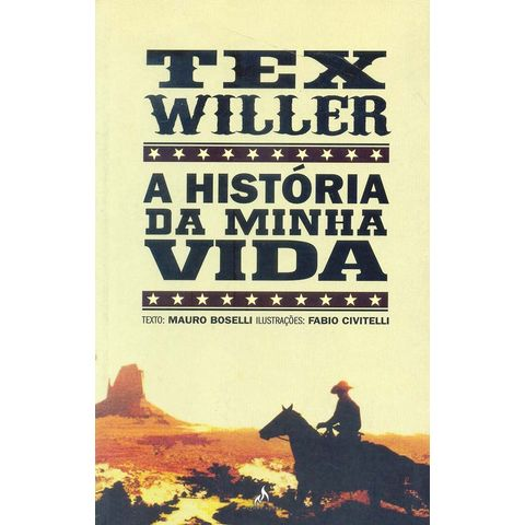 Tex-Willer---Historia-da-Minha-Vida