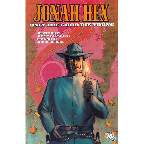Jonah-Hex---Only-the-Good-Die-Young