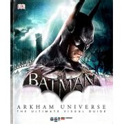 Arkham-Universe---The-Ultimate-Visual-Guide