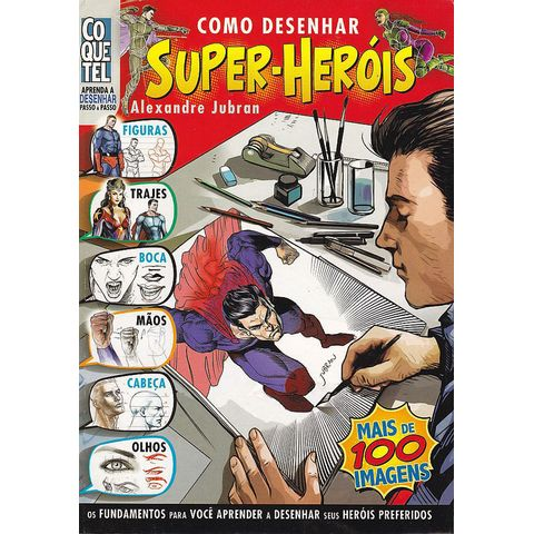 Aprenda-a-Desenhar---Como-Desenhar-Super-Herois