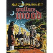 Against-The-Grain---Mad-Artist---Wallace-Wood-TPB-