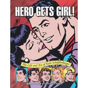 Hero-Gets-Girl--The-Life-And-Art-Of-Kurt-Schaffenberger-TPB-