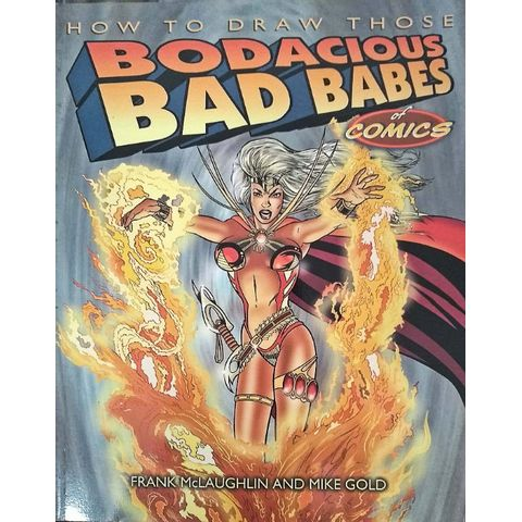 How-To-Draw-Those-Bodacious-Bad-Babes-Of-Comics-TPB