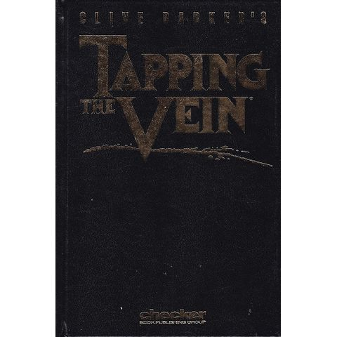 Clive-Barker-s---Tapping-The-Vein-HC-