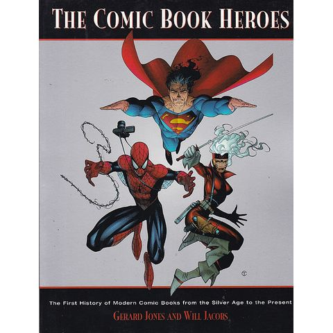 Comic-Book-Heroes---From-The-Silver-Age-To-The-Present-TPB-