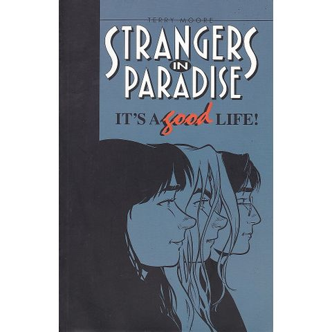 Strangers-In-Paradise-TPB---Volume-3---It-s-A-Good-Life-