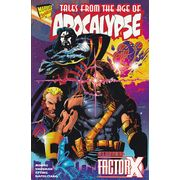 Tales-From-The-Age-Of-Apocalypse-Starring-Factor-X-TPB-