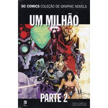DC-Comics---Colecao-de-Graphic-Novels---Sagas-Definitivas---07---Um-Milhao---Parte-Dois
