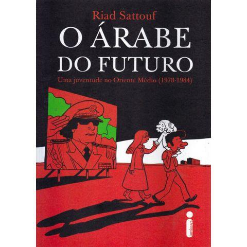 Arabe-do-Futuro---1---Uma-Juventude-no-Oriente-Medio--1978-1984-