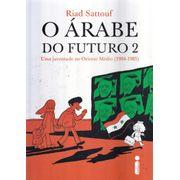 Arabe-do-Futuro---2---Uma-Juventude-no-Oriente-Medio--1984-1985-