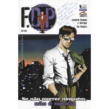 F.D.P.---Se-Nao-Morrer-Ninguem-Nao-e-Noticia