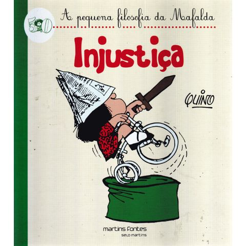 Pequena-Filosofia-da-Mafalda---Injustica
