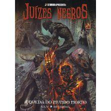 Juiz-Dredd-Apresenta---Juizes-Negros---A-Queda-do-Mundo-Morto