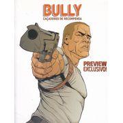 Bully---Cacadores-de-Recompensa---Preview