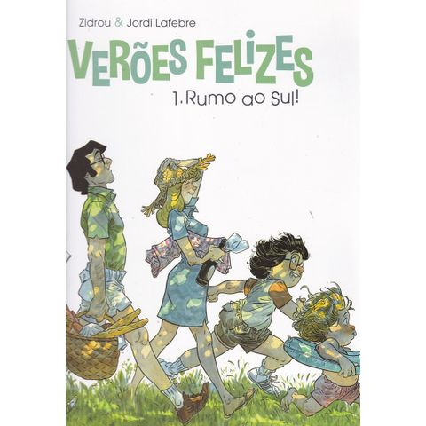 Veroes-Felizes---1---Rumo-ao-Sul