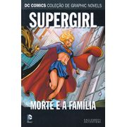 DC-Comics---Colecao-de-Graphic-Novels---118---Supergirl---Morte-e-a-Familia-